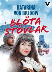 Blöta stövlar (bok + CD) - Katarina von Bredow pdf epub
