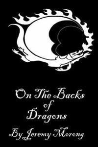 On the Backs of Dragons