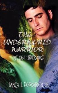 The Underworld Warrior