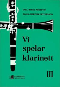Vi spelar klarinett 3 - Carl-Bertil Agnestig, Claes Mehritz Pettersson pdf epub
