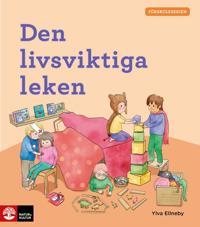 Förskoleserien Den livsviktiga leken - Ylva Ellneby | Laserbodysculptingpittsburgh.com