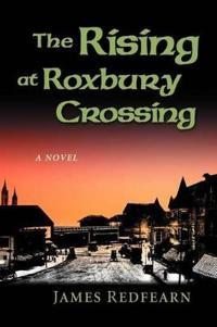 The Rising at Roxbury Crossing