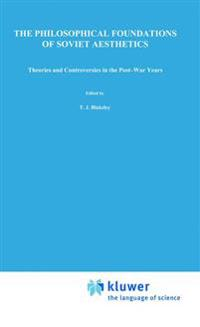 The Philosophical Foundations of Soviet Aesthetics