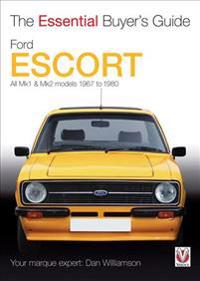 Ford Escort: All Mk1 & Mk2 Models 1967 to 1980