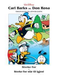 Sterke-Tor ; Sterke-Tor slår til igjen! ; Den kvikkeste ; Donalds atombombe ; Høyt oppe og langt nede ; Rakettstekt kalkun - Carl Barks, Don Rosa | Ridgeroadrun.org