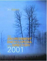 The Environment Encyclopedia and Directory 2001