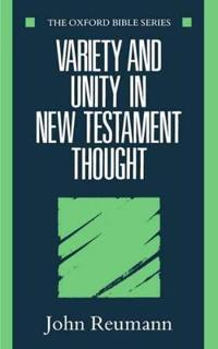 Variety and Unity in New Testament Thought