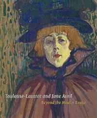 Toulouse-Lautrec and Jane Avril