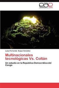 Multinacionales Tecnologicas vs. Coltan