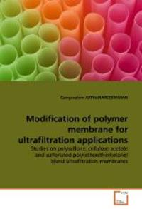 Modification of polymer membrane for ultrafiltration applications