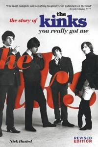 The Story of the Kinks: You Really Got Me