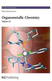 Organometallic Chemistry, Volume 33
