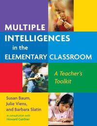 Multiple Intelligences in the Elementary Classroom