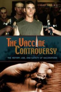 The Vaccine Controversy