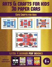 Cute Crafts for Kids (Arts and Crafts for kids - 3D Paper Cars)