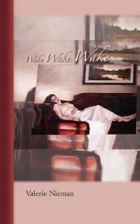Wake Wake Wake