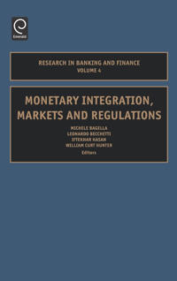 Monetary Integration, Markets And Regulation