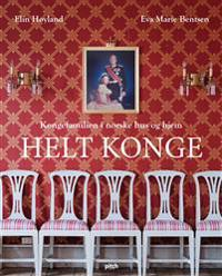 Helt konge - Eva Marie Bentsen, Elin Høyland | Ridgeroadrun.org
