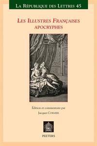 Les Illustres Francaises Apocryphes: L'Histoire de Monsieur Le Comte de Vallebois Et de Mademoiselle Charlotte de Pontais Son Epouse Et Autres Nouvell