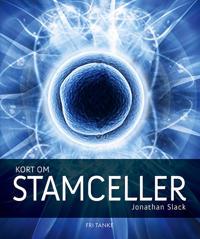Kort om stamceller
