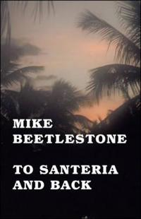 To Santeria and Back