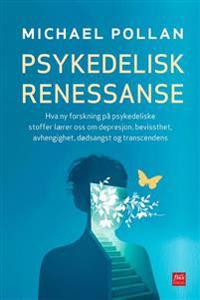 Psykedelisk renessanse - Michael Pollan | Ridgeroadrun.org