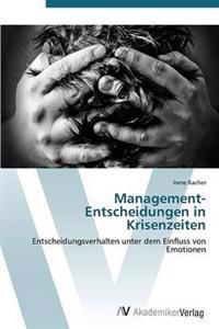 Management-Entscheidungen in Krisenzeiten