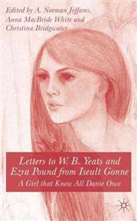 Letters to W.B. Yeats and Ezra Pound from Iseult Gonne