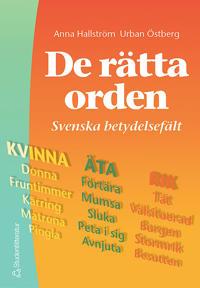 De rätta orden - Svenska betydelsefält