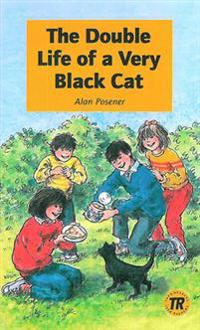 Teen Readers The Double Life of a Very Black Cat - Nivå 1 - 400 ord
