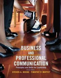 Business & Professional Communication: Principles and Skills for Leadership Plus Mysearchlab with Etext -- Access Card Package