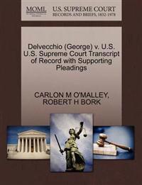 Delvecchio (George) V. U.S. U.S. Supreme Court Transcript of Record with Supporting Pleadings