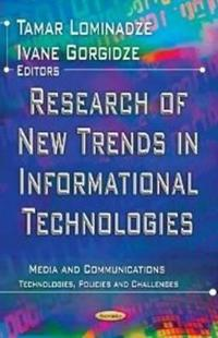 Research of New Trends in Informational Technologies