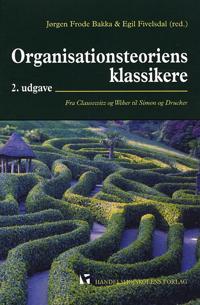 Organisationsteoriens klassikere