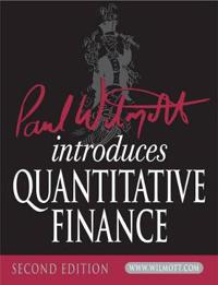 Paul Wilmott Introduces Quantitative Finance [With CDROM]