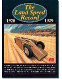 The Land Speed Record, 1920-1929