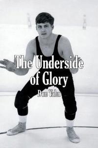 The Underside of Glory