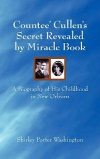 Countee' Cullen's Secret Revealed by Miracle Book
