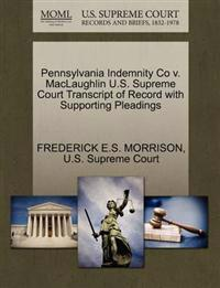 Pennsylvania Indemnity Co V. Maclaughlin U.S. Supreme Court Transcript of Record with Supporting Pleadings