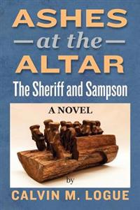 Ashes at the Altar: The Sheriff and Sampson