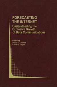 Forecasting the Internet