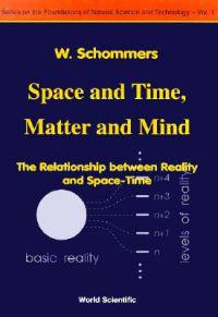 Space and Time, Matter and Mind