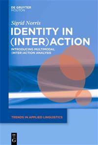 Identity in Interaction