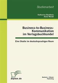 Business-To-Business-Kommunikation Im Verlagsbuchhandel