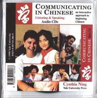 Communicating in Chinese: Audio CDs - Listening and Speaking Audio CDs