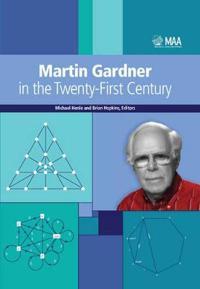 Martin Gardner in the Twenty-First Century