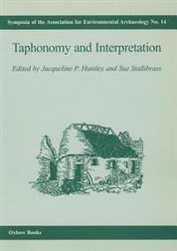 Taphonomy and Interpretation