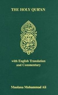 The Holy Qur'an with English Translation and Commentary