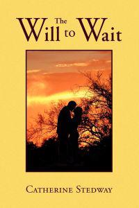 The Will to Wait