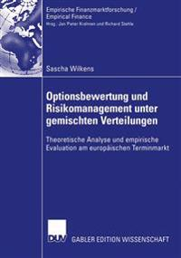 Optionsbewertung Und Risikomanagement Unter Gemischten Verteilungen